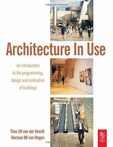 Architecture In Use by DJM van der Voordt (2005-03-10)