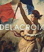 Delacroix (1798-1863) Catalogue de l'exposition de Sébastien Allard