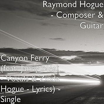 Canyon Ferry (feat. Janey Neal - Vocals & Zinda Hogue - Lyrics) - Single