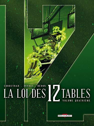 La Loi des 12 tables T04: Volume quatrième