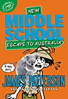 Middle School: Escape to Australia (Middle School (9))