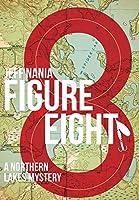 Figure Eight: A Northern Lakes Mystery (John Cabrelli Books)