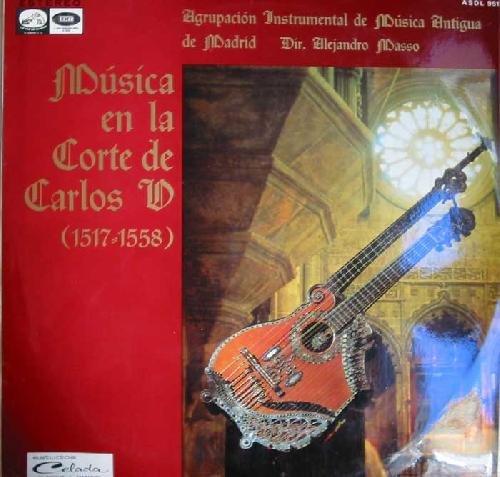 Antiguo vinilo - Old Vinyl .- MUSICA EN LA CORTE DE CARLOS...