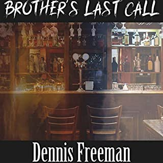 Brother's Last Call audiobook cover art