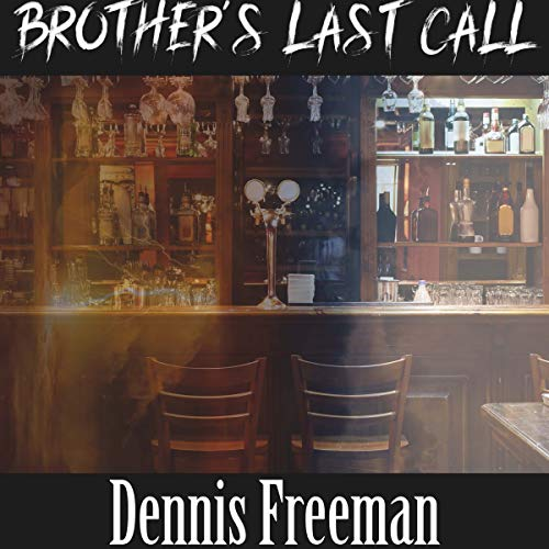 Brother's Last Call cover art