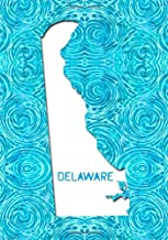 DELAWARE: 7x10 lined notebook : The Great State of Delaware USA : The First State : Liberty and Independence