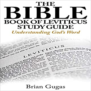 The Bible Book of Leviticus Study Guide: Understanding God's Word     66 Bible Books Overview, 3              Written by:                                                                                                                                 Brian Gugas                               Narrated by:                                                                                                                                 Ben Stanton                      Length: 1 hr and 26 mins     Not rated yet     Overall 0.0