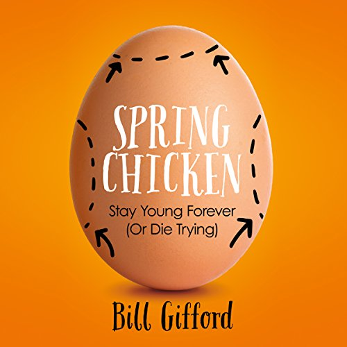 Spring Chicken audiobook cover art