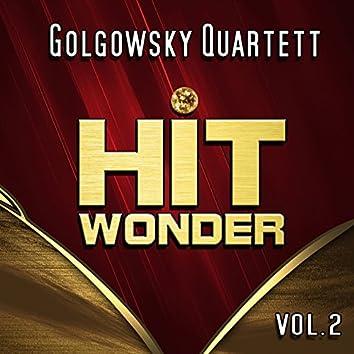 Hit Wonder: Golgowsky Quartett, Vol. 2