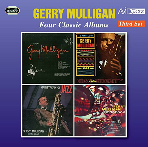 Four Classic Albums (Presenting The Gerry Mulligan Sextet / A Profile Of...