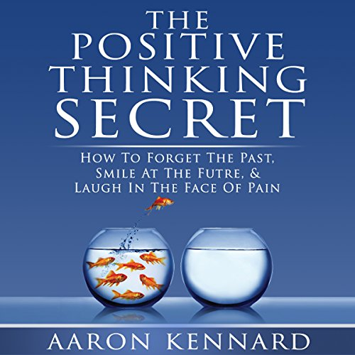 The Positive Thinking Secret audiobook cover art