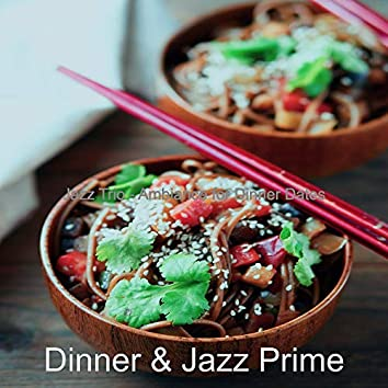 Jazz Trio - Ambiance for Dinner Dates
