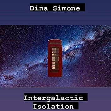 Intergalactic Isolation
