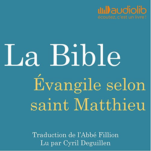 La Bible : Évangile selon saint Matthieu audiobook cover art