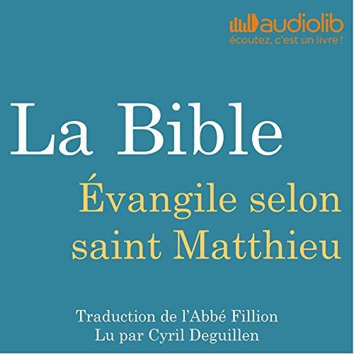 Couverture de La Bible : Évangile selon saint Matthieu