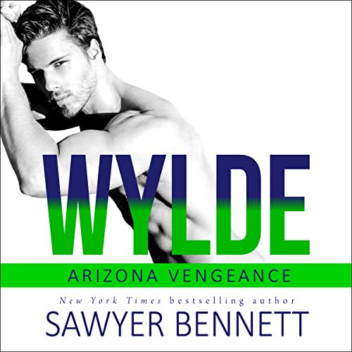 Wylde: Arizona Vengeance, Book 7