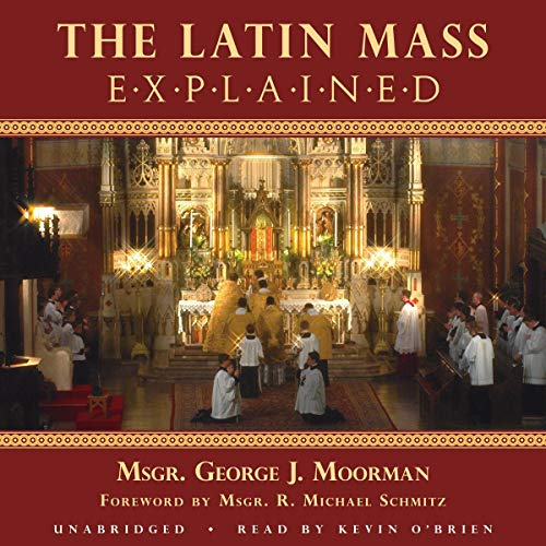 The Latin Mass Explained cover art