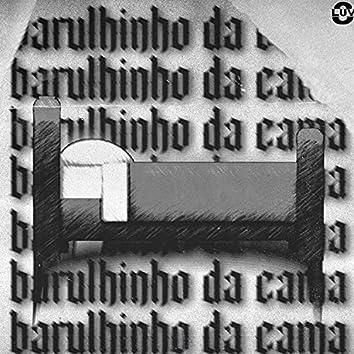 Barulhinho da Cama