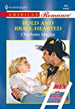 Bold And Brave-hearted (Mills & Boon American Romance) (English Edition)