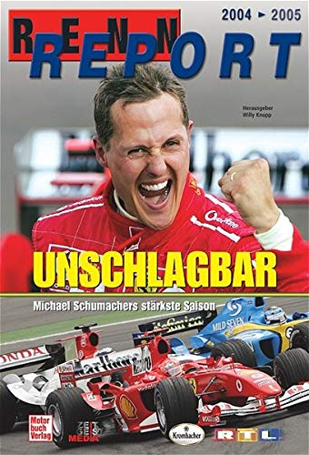 Rennreport 2004-2005: Unschlagbar - Michael Schumachers stärkste Saison