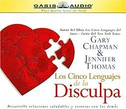Los Cinco Lenguajes de la Disculpa [The Five Languages of Apology]