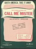 "sheet music cover: ""South America Take it Away"" from ""Call Me Mister"" 1946"