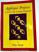 Jacobean Appliqué Projects: A Step-By-Step Pattern and Instruction Book - 1st Edition/1st Printing