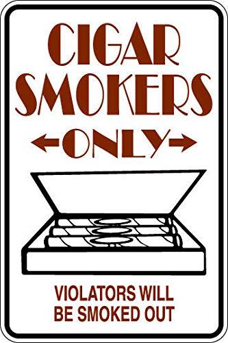PotteLove Cigar Smokers Only Aluminum Sign 8