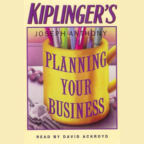 Kiplinger's Planning Your Business audiobook cover art
