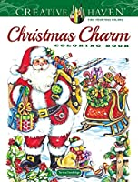 Creative Haven Christmas Charm Coloring Book (Creative Haven Coloring Books)