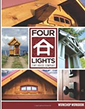 Four Lights Tiny House Company Workshop Workbook