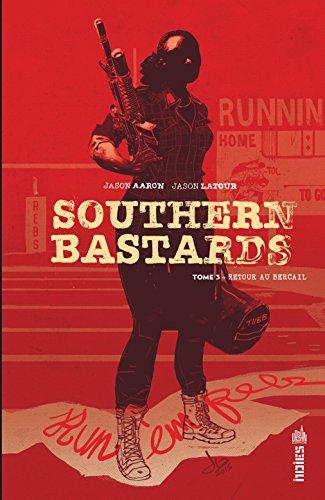 Southern Bastards - Tome 3
