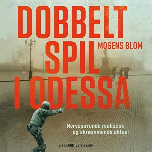 Couverture de Dobbeltspil i Odessa
