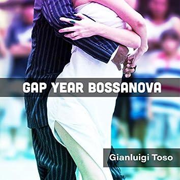 Gap Year Bossanova