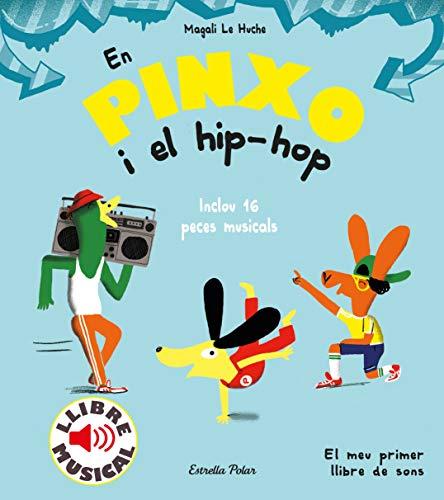 En Pinxo i el hip-hop. Llibre musical (Llibres de sons)