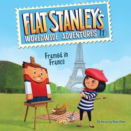 Framed in France: Flat Stanley's Worldwide Adventures, Book 11