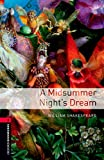 Oxford Bookworms Library: A Midsummer Nights Dreamlevel 3