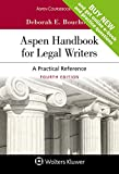 Aspen Handbook for Legal Writers: A Practical Reference [Connected Casebook] (Aspen Coursebook)