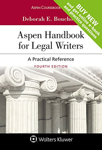 Compare Textbook Prices for Aspen Handbook for Legal Writers: A Practical Reference [Connected Casebook] Aspen Coursebook 4 Edition ISBN 9781454885184 by Deborah E Bouchoux