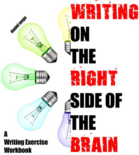Writing On The Right Side Of The Brain Workbook (English Edition)