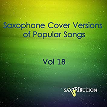 Saxophone Cover Versions of Popular Songs, Vol. 18