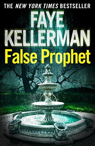 False Prophet (Peter Decker and Rina Lazarus Series, Book 5)