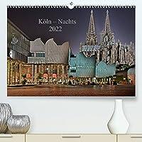 Koeln - Nachts 2022 (Premium, hochwertiger DIN A2 Wandkalender 2022, Kunstdruck in Hochglanz): 12 Ansichten von Koeln bei Nacht (Monatskalender, 14 Seiten )
