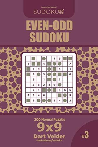 Even-Odd Sudoku - 200 Normal Puzzles 9x9 (Volume 3)