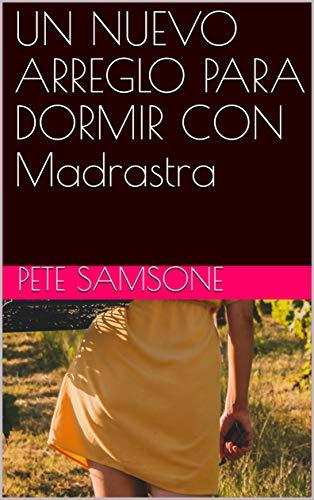 UN NUEVO ARREGLO PARA DORMIR CON Madrastra de Pete Samsone
