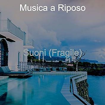 Suoni (Fragile)