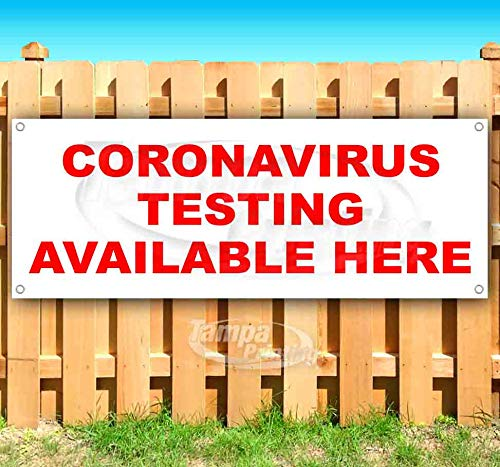 Coronavirus Testing Available Here 13 Oz Heavy Duty Vinyl Banner Sign with Metal Grommets, Flag