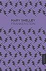 Frankenstein o el Moderno Prometeo par Shelley