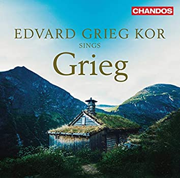 Grieg, Lang & Others: Choral Works