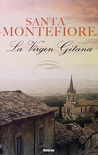 La virgen gitana (Umbriel narrativa) de Santa Montefiore (16 jun 2008) Tapa blanda